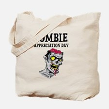 Zombie Appreciation Day Tote Bag
