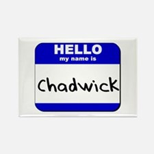 hello my name is chadwick Rectangle Magnet