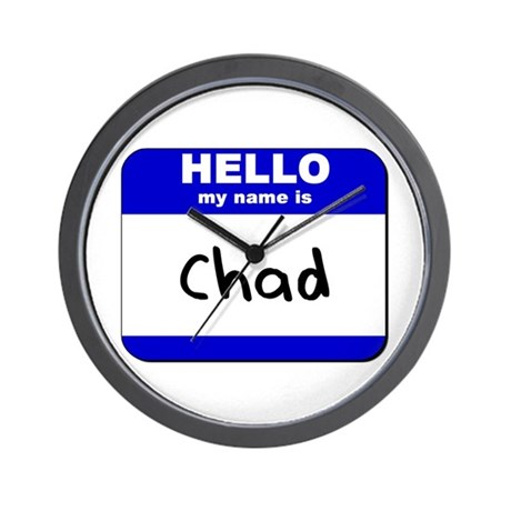 hello my name is chad Wall Clock