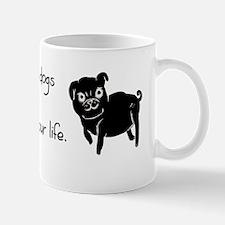 Even The Darkest Dogs Mug
