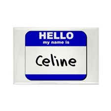 hello my name is celine Rectangle Magnet