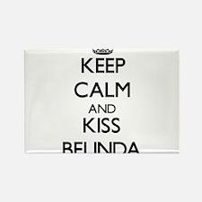 Keep Calm and kiss Belinda Magnets