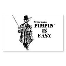 Pimpin' IS Easy Rectangle Stickers
