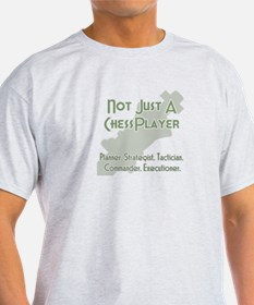 Not Just A Chessplayer T-Shirt