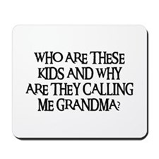 WHO ARE THESE KIDS Mousepad