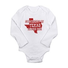 Somebody In Texas Loves Me! Infant Creeper Body Su