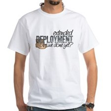 Extended Deployment Are we Do Shirt