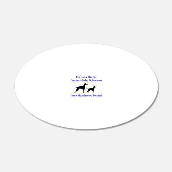 Im a Manchester Terrier Wall Sticker