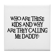 WHO ARE THESE KIDS Tile Coaster