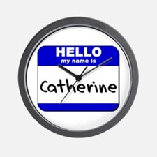 hello my name is catherine  Wall Clock