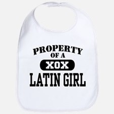 Property of a Latin Girl Bib