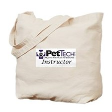 Pet Tech Instructor Tote Bag