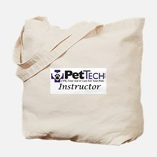 Pet Tech Instructor Tote Bag