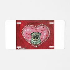 Pug Valentine xoxo Aluminum License Plate