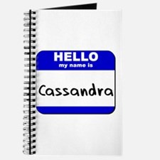 hello my name is cassandra Journal
