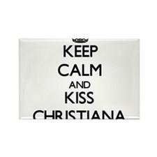 Keep Calm and kiss Christiana Magnets
