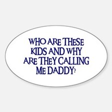 WHO ARE THESE KIDS Oval Decal