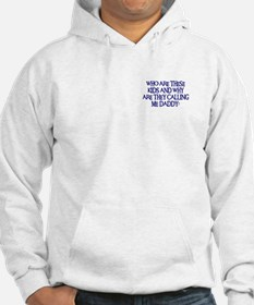 WHO ARE THESE KIDS Hoodie