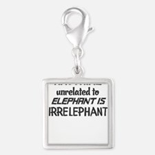 Anything unrelated to elephant is irrelepha Charms