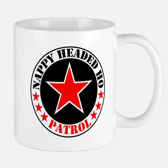 """Nappy Headed Ho Patrol"" Mug"