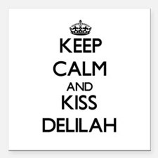 "Keep Calm and kiss Delilah Square Car Magnet 3"" x"