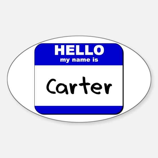 hello my name is carter Oval Decal