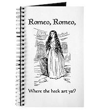 Romeo, Where the Heck Art Ya? Journal