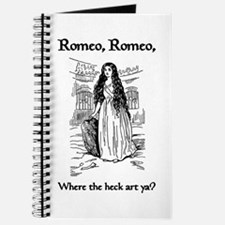 Romeo, Where the Heck Art Ya? Journal