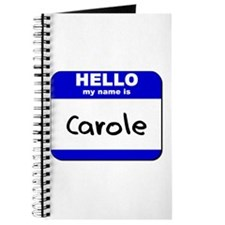hello my name is carole Journal