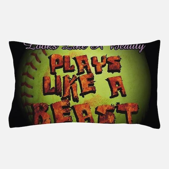 Plays Like A Beast Fastpitch Softball Pillow Case