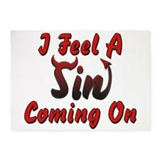 I Feel A Sin Coming On 5'x7'Area Rug