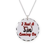 I Feel A Sin Coming On Necklace