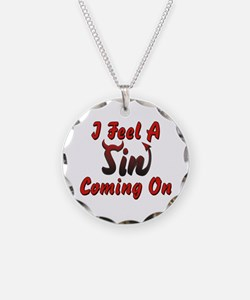 I Feel A Sin Coming On Necklace Circle Charm