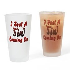 I Feel A Sin Coming On Drinking Glass