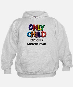 ONLY CHILD Hoodie