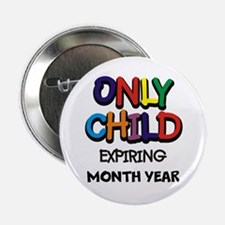 ONLY CHILD 2.25&Quot; Button