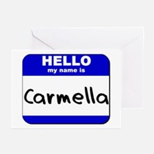 hello my name is carmella  Greeting Cards (Package