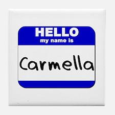 hello my name is carmella  Tile Coaster