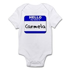 hello my name is carmela  Infant Bodysuit