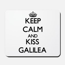 Keep Calm and kiss Galilea Mousepad