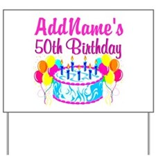 50TH PARTY Yard Sign