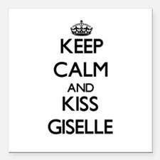 """Keep Calm and kiss Giselle Square Car Magnet 3"""" x"""