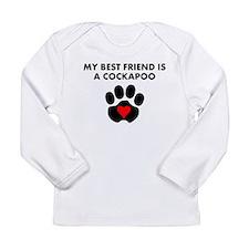 My Best Friend Is A Cockapoo Long Sleeve T-Shirt