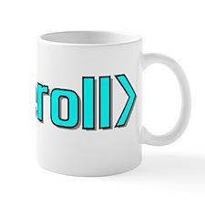 <eyeroll> Mug