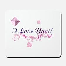 I Love Yaoi! Mousepad