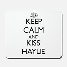 Keep Calm and kiss Haylie Mousepad