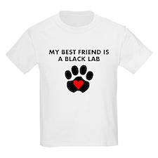 My Best Friend Is A Black Lab T-Shirt