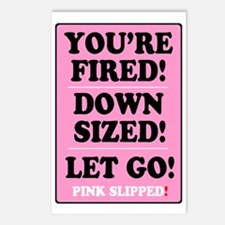 PINK SLIPPED - FIRED - DO Postcards (Package of 8)