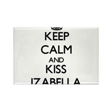 Keep Calm and kiss Izabella Magnets