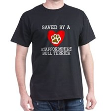 Saved By A Staffordshire Bull Terrier T-Shirt